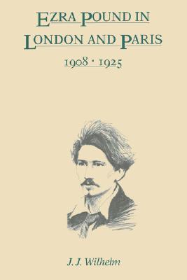 Ezra Pound in London and Paris, 1908-1925