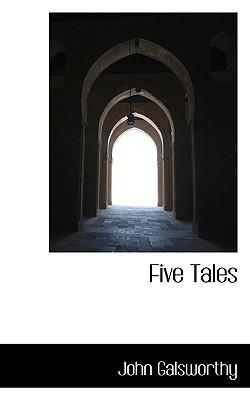 five tales galsworthy john