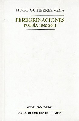 Peregrinaciones: Poes-A, 1965-2001