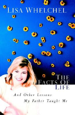 The Facts of Life by Lisa Whelchel