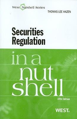 Hazen's Securities Regulation in a Nutshell, 10th