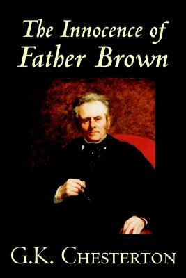 The Innocence of Father Brown by G.K. Chesterton, Fiction, Mystery & Detective