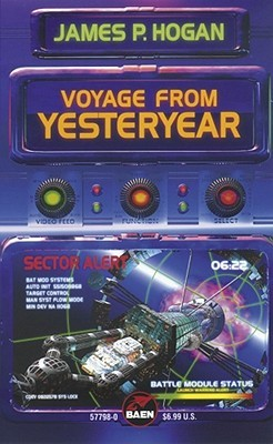 Voyage from Yesteryear by James P. Hogan