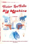 Big Machine by Victor LaValle
