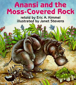 Anansi and the Moss-Covered Rock by Eric A. Kimmel