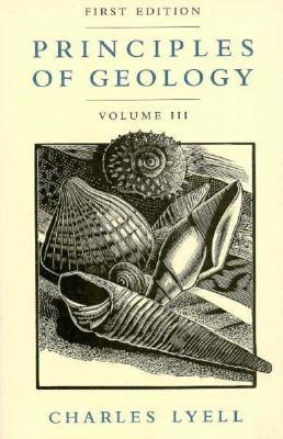 Principles of Geology, Volume 3