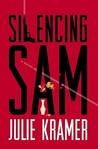 Silencing Sam (Riley Spartz, #3)