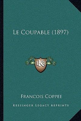 Le Coupable (1897)