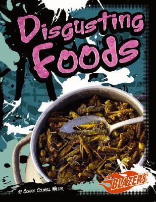 Disgusting Foods