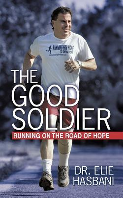 The Good Soldier: Running on the Road of Hope