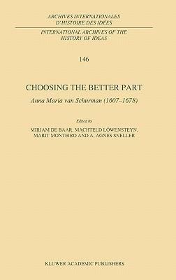choosing-the-better-part-anna-maria-van-schurman-1607-1678