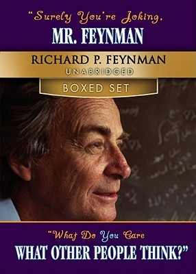 Surely You're Joking, Mr. Feynman/What Do You Care What Other People Think?