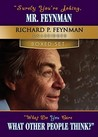 Surely You're Joking, Mr. Feynman/What Do You Care What Other... by Richard Feynman