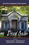 Best New England Crime Stories 2012: Dead Calm