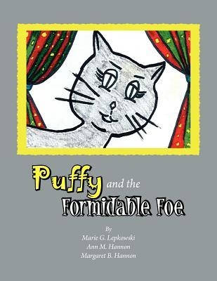 Puffy And The Formidable Foe By Marie G Lepkowski