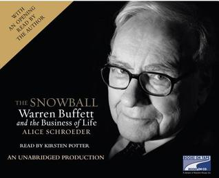 The Snowball: Warren Buffett And The Business Of Life (Unabridged On 30 C Ds)
