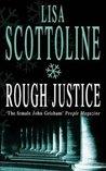Rough Justice (Rosato & Associates, #3)