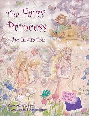 The Fairy Princess And The Invitation
