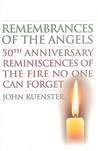Remembrances of the Angels by John Kuenster