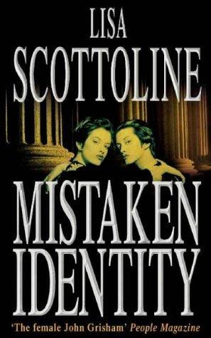Mistaken Identity by Lisa Scottoline