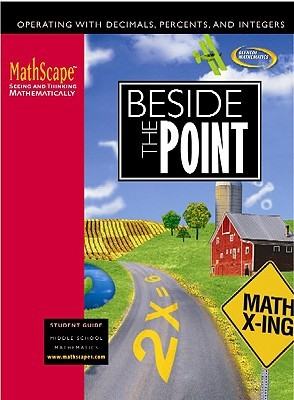 Math Scape: Seeing And Thinking Mathematically, Course 1, Beside The Point, Student Guide