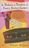 A Tisket, A Tasket, A Fancy Stolen Casket by Fran Rizer
