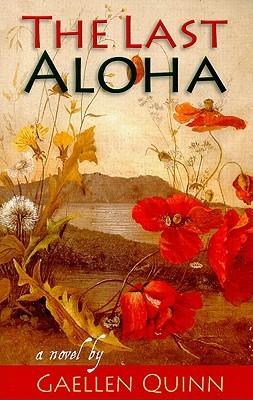 The Last Aloha by Gaellen Quinn