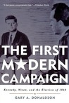 The First Modern Campaign by Gary A. Donaldson