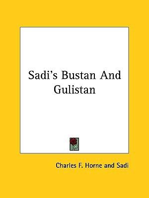 Sadi's Bustan and Gulistan