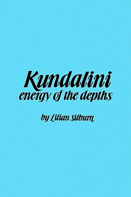 Kundalini: The Energy of the Depths: A Comprehensive Study Based on the Scriptures of Nondualistic Kasmir Saivism (Suny Series in the Shaiva Traditions of Kashmir)