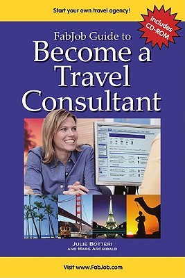 fabjob guide to become a travel consultant by julie botteri rh goodreads com Gifts From Under the Sea Become a Consultant Become a Consultant Party