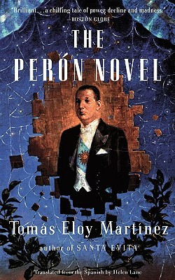 The Perón Novel by Tomás Eloy Martínez