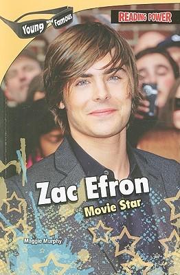 Zac Efron: Movie Star