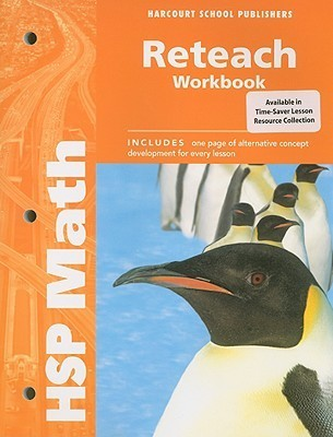 Hsp Math: Reteach Workbook Grade 5