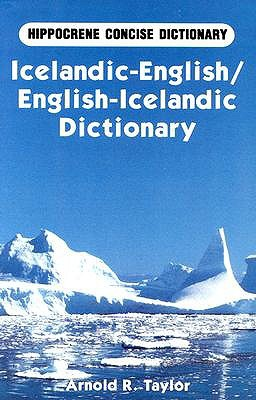 Icelandic-English/English-Icelandic Concise Dictionary by Arnold R. Taylor