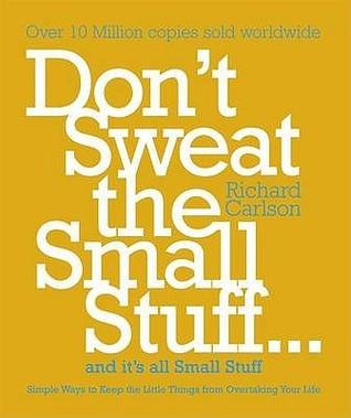 Dont Sweat The Small Stuff