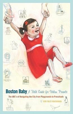 Boston Baby by Kim Foley MacKinnon