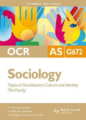 OCR Sociology Unit G672: Family