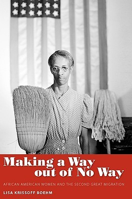 Making a Way Out of No Way by Lisa Krissoff Boehm