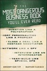 The Most Dangerous Business Book You'll Ever Read
