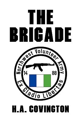 The Brigade(Northwest Independence Novels 1)