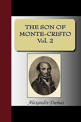 The Son of Monte-Cristo, Vol. 2