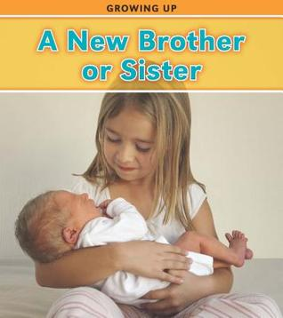 A New Brother or Sister by Charlotte Guillain