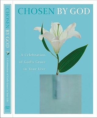 Chosen by God: A Celebration of God's Grace in Your Life