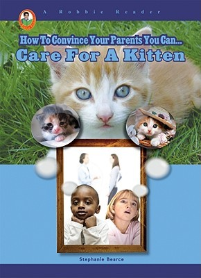 Care for a Kitten (A Robbie Reader)