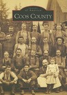 Coos County (Images of America: Oregon)