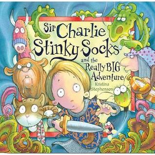 Sir Charlie Stinky Socks and the Really Big Advent...