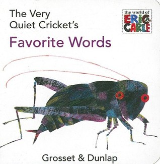 The Very Quiet Cricket's Favorite Words