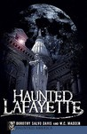 Haunted Lafayette (In) (Haunted America)