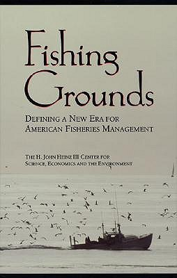 Fishing Grounds: Defining A New Era For American Fisheries Management